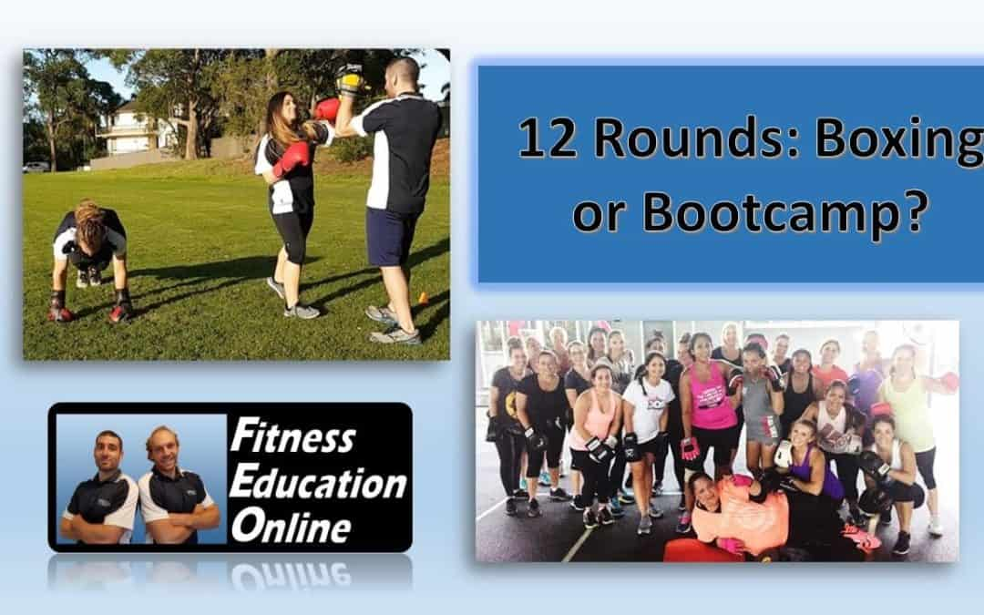 12 Rounds: Boxing or Bootcamp?