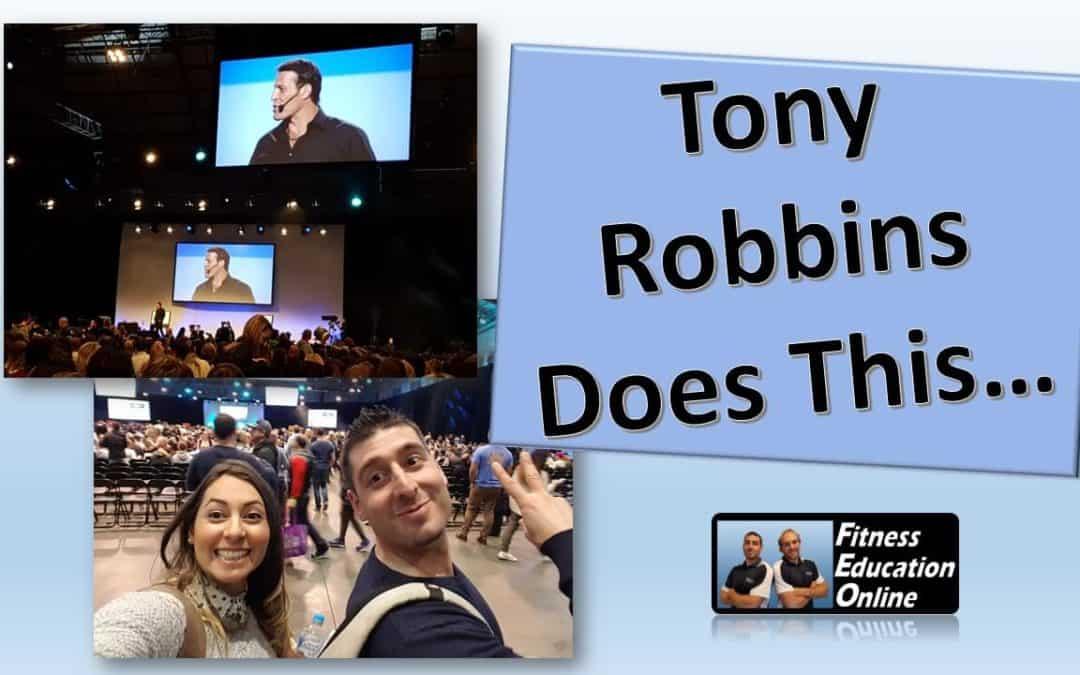 Tony Robbins Does This…
