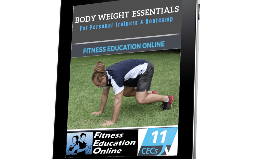 Body Weight for Personal Trainers and Bootcamps (11CECs)