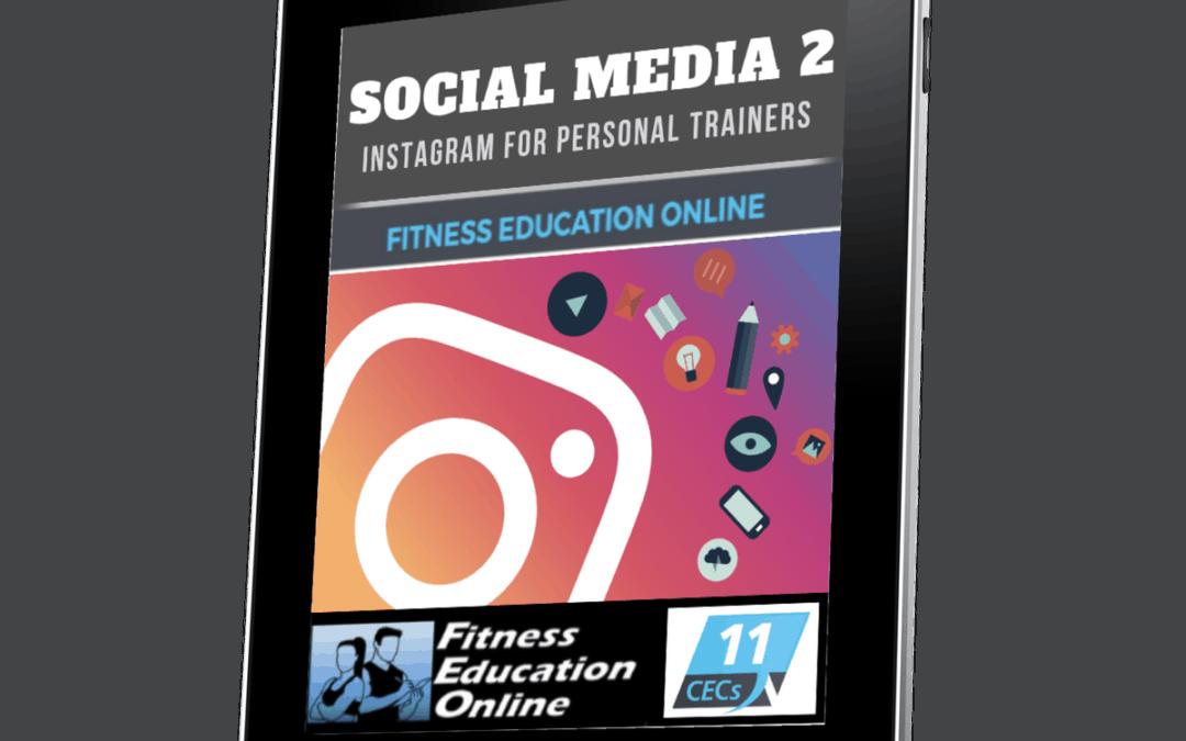 Social Media for PTs: Instagram Essentials (11CECs)