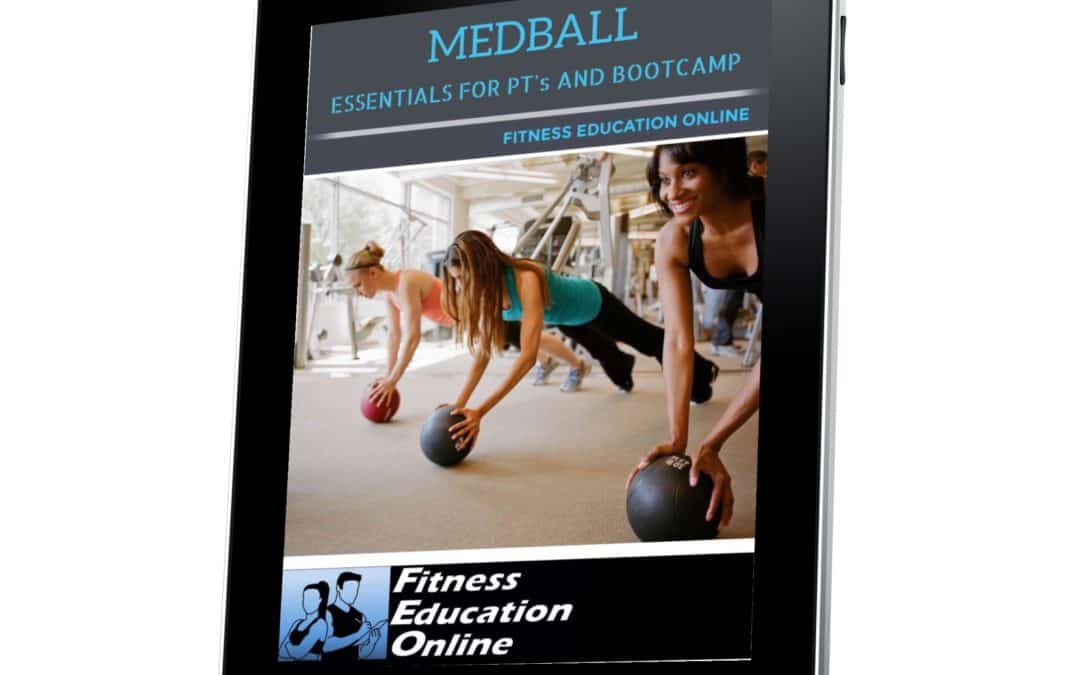 Medball Essentials for Personal Trainers and Bootcamp (11CECs)