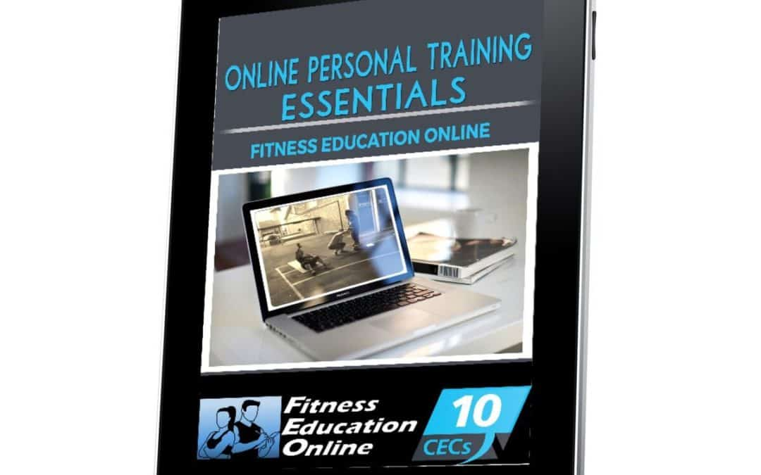 Online Essentials: How to start training clients online (10CECs)