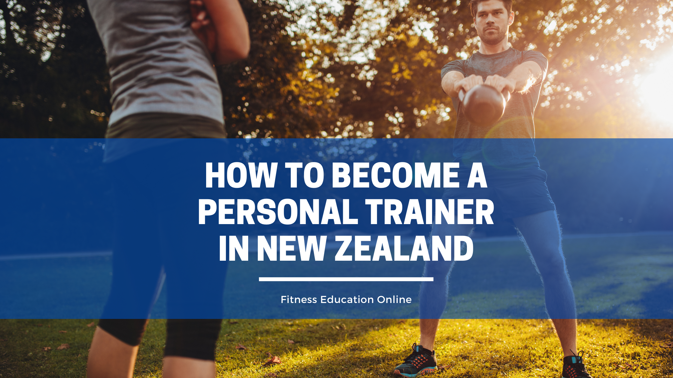 How to Become a Personal Trainer in New Zealand