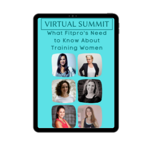 What Fitpro's Need to Know About Training Women (10CECs)