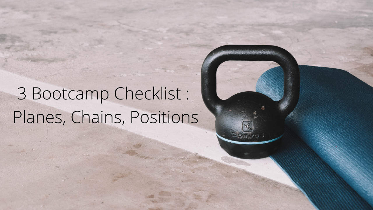 3 Bootcamp Checklist : Planes, Chains, Positions