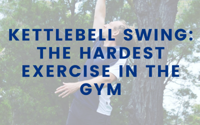 Kettlebell Swing, The Hardest Exercise in the Gym