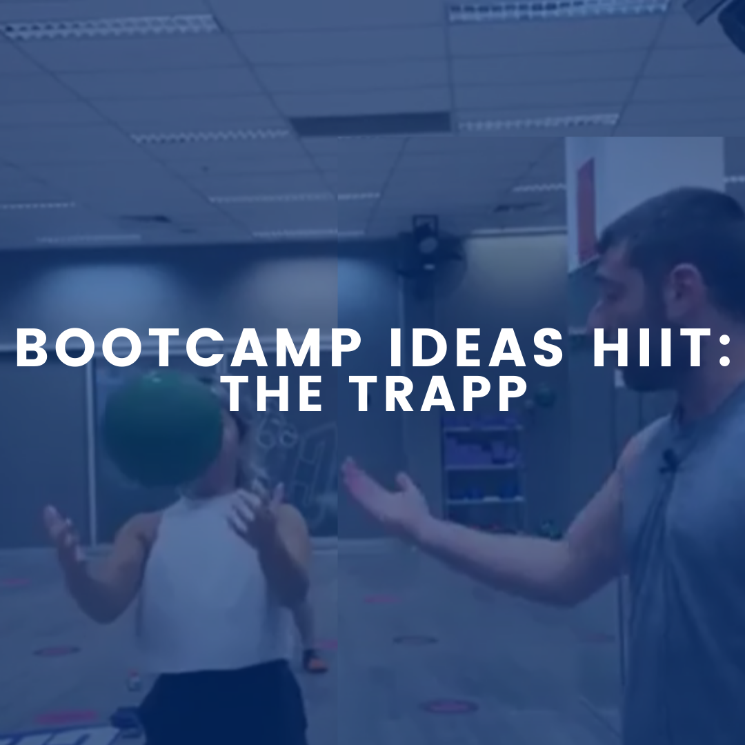 Bootcamp Ideas HIIT: The TRAPP