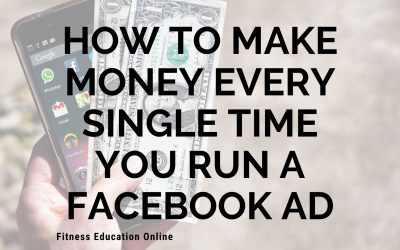 How to make money every single time you run a facebook ads