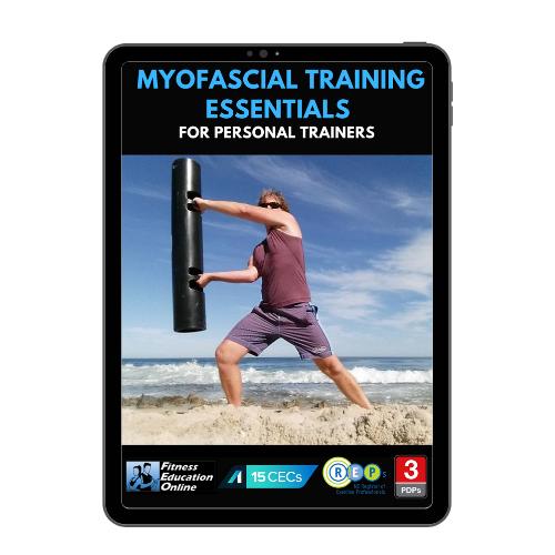 Myofascial Training Essentials for Personal Trainers (15 CECs)